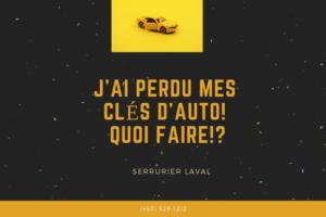 J'AI PERDU MES CLÉS D'AUTO! QUOI FAIRE!_ (1)