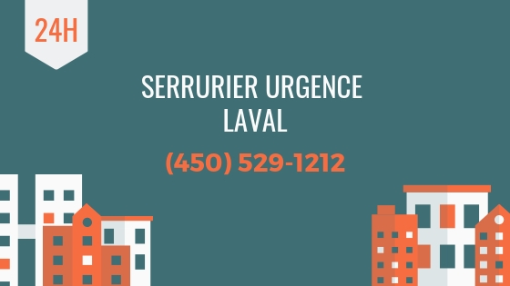 Serrurier Urgence Laval